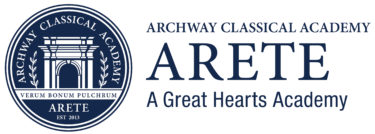 Great Hearts Archway Arete, Serving Grades K-5